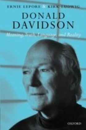 Donald Davidson Meaning, Truth, Language, and Reality