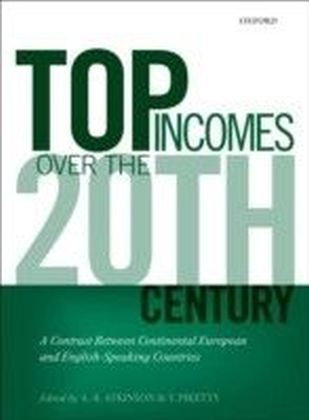 Top Incomes Over the Twentieth Century:A Contrast Between Continental European and English-Speaking Countries