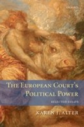 European Court's Political Power:Selected Essays