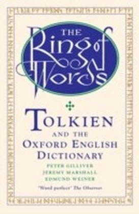 Ring of Words Tolkien and the Oxford English Dictionary 1/e