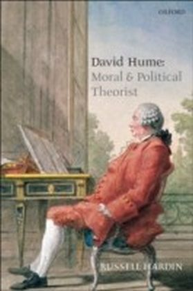 David Hume Moral and Political Theorist