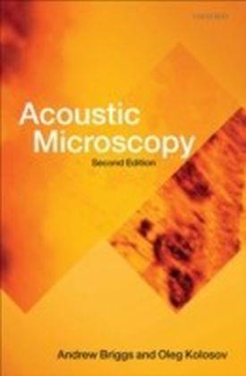 Acoustic Microscopy Second Edition 2/e