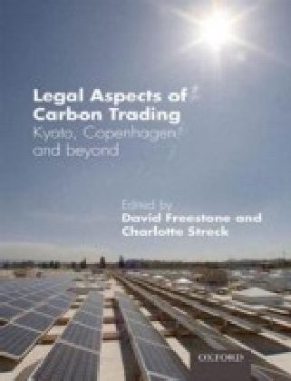 Legal Aspects of Carbon Trading:Kyoto, Copenhagen, and beyond