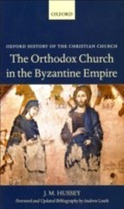 Orthodox Church in the Byzantine Empire