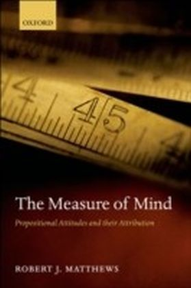 Measure of Mind Propositional Attitudes and their Attribution