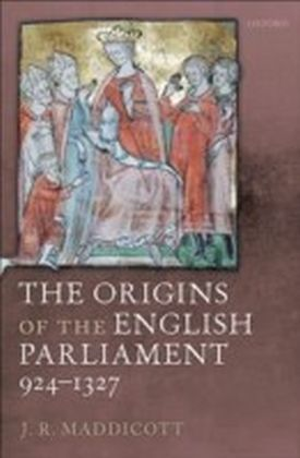Origins of the English Parliament, 924-1327