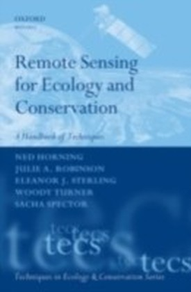 Remote Sensing for Ecology and Conservation A Handbook of Techniques
