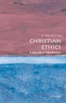 Christian Ethics: A Very Short Introduction