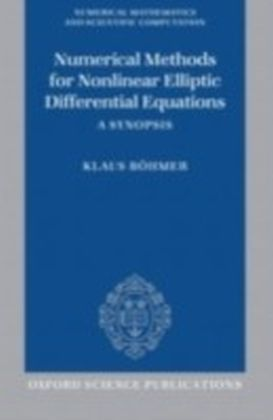 Numerical Methods for Nonlinear Elliptic Differential Equations A Synopsis