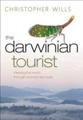 Darwinian Tourist Viewing the world through evolutionary eyes