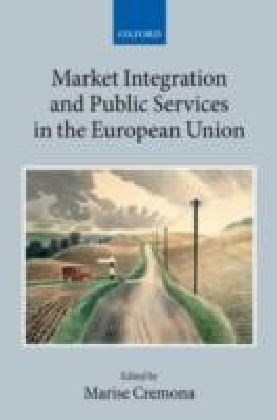 Market Integration and Public Services in the European Union
