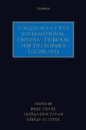 Legacy of the International Criminal Tribunal for the Former Yugoslavia