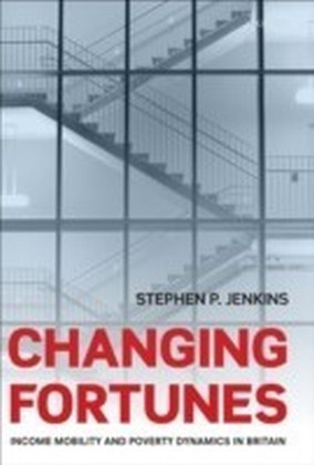 Changing Fortunes Income Mobility and Poverty Dynamics in Britain