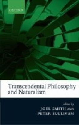Transcendental Philosophy and Naturalism