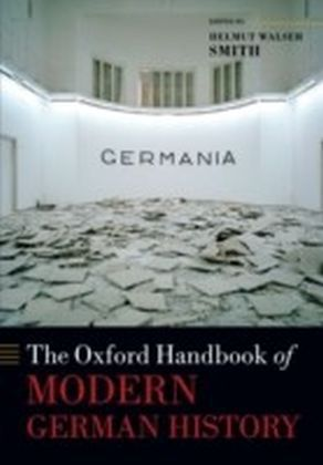 Oxford Handbook of Modern German History