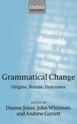 Grammatical Change Origins, Nature, Outcomes