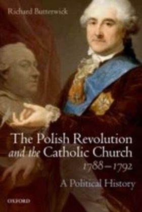 Polish Revolution and the Catholic Church, 1788-1792