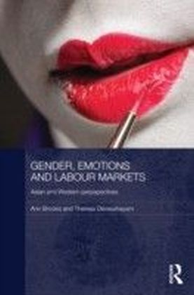 Gender, Emotions and Labour Markets - Asian and Western Perspectives