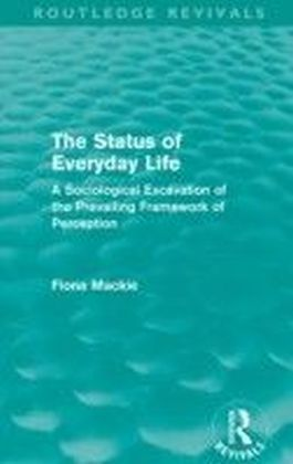 Status of Everyday Life (Routledge Revivals)