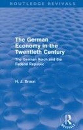 German Economy in the Twentieth Century (Routledge Revivals)