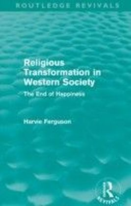 Religious Transformation in Western Society (Routledge Revivals)