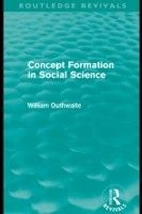 Concept Formation in Social Science (Routledge Revivals)