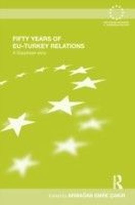 Fifty Years of EU-Turkey Relations
