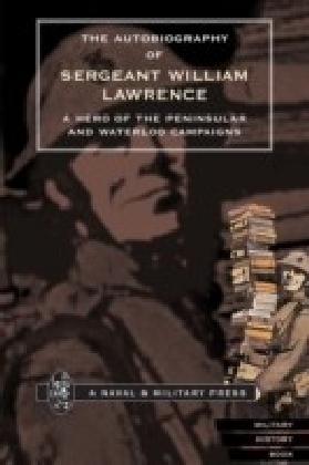 Autobiography of Sergeant William Lawrence