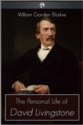 Personal Life of David Livingstone