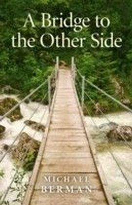 Bridge to the Other Side