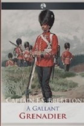 Gallant Grenadier