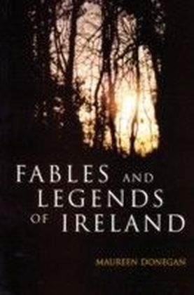 Fables and Legends of Ireland
