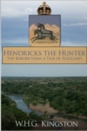 Hendricks the Hunter