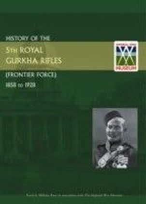 History of the 5th Royal Gurkha Rifles