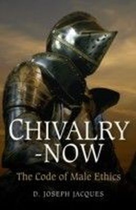 Chivalry-Now