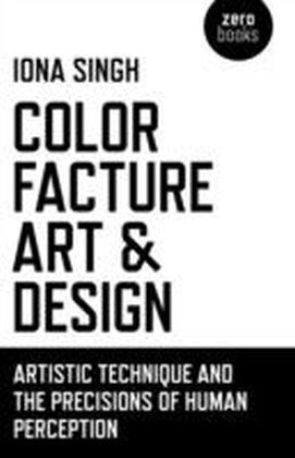 Color, Facture, Art and Design