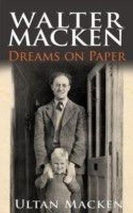 Walter Macken: Dreams on Paper
