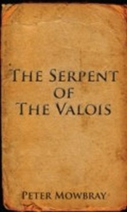 Serpent of the Valois