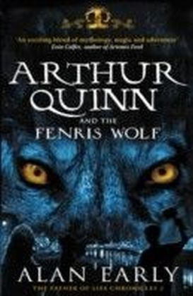 Arthur Quinn and the Fenris Wolf