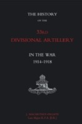 History of the 33rd Divisional Artillery in the War