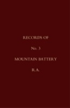 Records of No. 3 Mountain Battery, R.A.