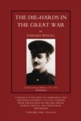 Die-Hards in the Great War