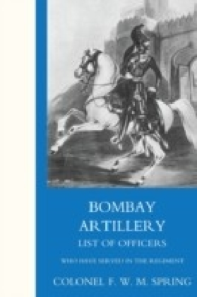 Bombay Artillery List of Officers