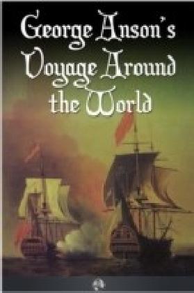 George Anson's Voyage Around the World