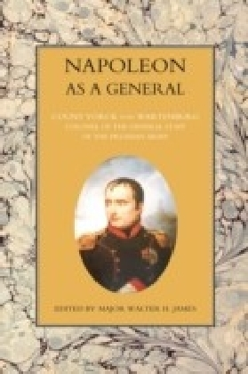 Napoleon as a General - Volume I