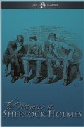 Memoirs of Sherlock Holmes