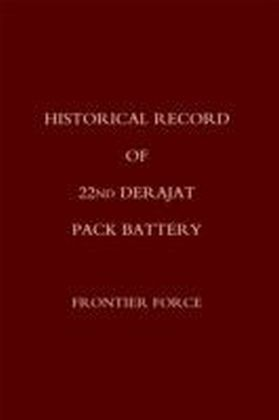 Historical Record of 22nd Derajat Pack Battery