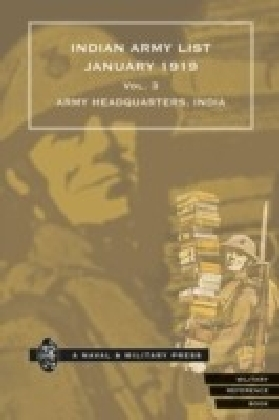 Indian Army List January 1919 - Volume 3