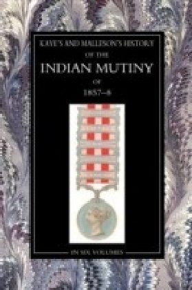 History of the Indian Mutiny of 1857-58
