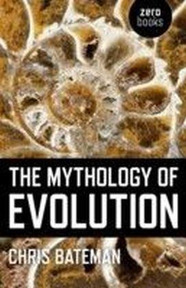 Mythology of Evolution